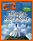 The Complete Idiot's Guide to Managing Your Money, 4th Edition (1592572987) by Robert K. Heady