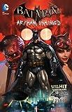 Batman: Arkham Unhinged Vol. 1 (1401240186) by Fridolfs, Derek