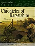 Image of Chronicles of Barsetshire Collection (Six novels in one volume!)