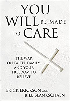 Erickson – You Will Be Made To Care
