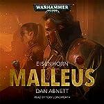 Malleus: Warhammer 40,000: Eisenhorn, Book 2   Dan Abnett