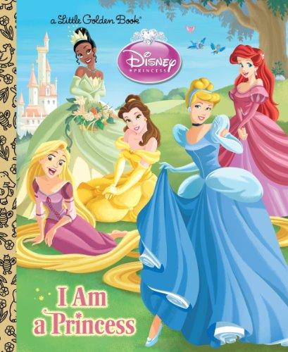 Download I am a Princess (Disney Princess) (Little Golden Book)