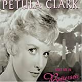 "Meet Me in Battersea Park (1951 - 1961: the 10"" Collection)by Petula Clark"