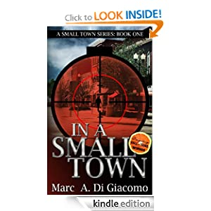 In A Small Town (A Small Town Series: Book One)