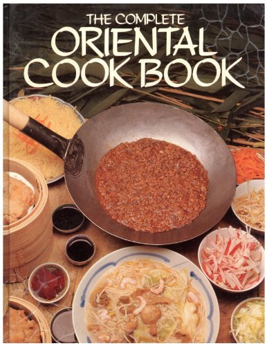 THE COMPLETE ORIENTAL COOK BOOK (The Complete Oriental Cook Book compare prices)