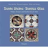 Bunte Steine, buntes Glas: Fliesen, Terrazzo und Glasfenster um 1900