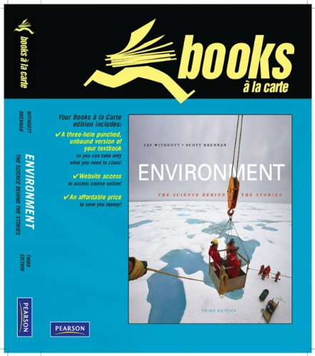 Books a la Carte Plus for Environment: The Science Behind...