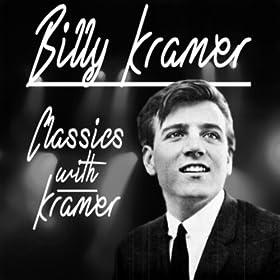 Billy J. Kramer - Classics With Kramer