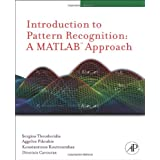 "Matlab Introduction to Pattern Recognition: A MATLAB Approachvon ""Sergios Theodoridis"""