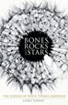 Bones, Rocks and Stars: The Science o...
