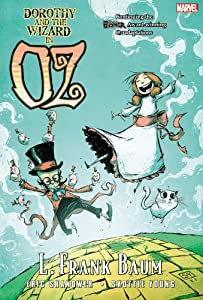 Dorothy and the Wizard in Oz by Eric Shanower, L. Frank Baum and Skottie Young