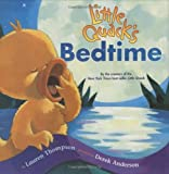Little Quack's Bedtime (0689868944) by Lauren Thompson