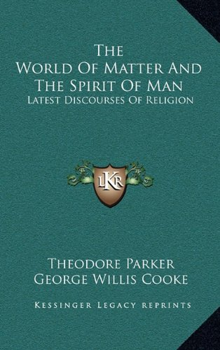 The World of Matter and the Spirit of Man: Latest Discourses of Religion