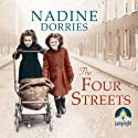 The Four Streets (       UNABRIDGED) by Nadine Dorries Narrated by Emma Gregory