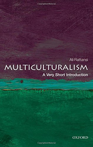 Multiculturalism: A Very Short Introduction (Very Short Introductions)