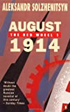 August 1914 (The Red Wheel, Vol. 1) (0140071229) by Alexander Solzhenitsyn