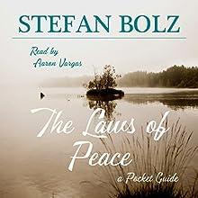 The Laws of Peace: A Pocket Guide | Livre audio Auteur(s) : Stefan Bolz Narrateur(s) : Aaron Vargas