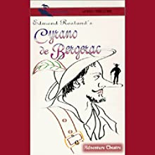 Cyrano de Bergerac (Dramatized) Audiobook by Edmond Rostand Narrated by  full cast