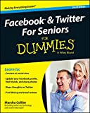 Facebook and Twitter For Seniors For Dummies (For Dummies (Computer Tech))