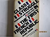 img - for Class Struggle in the First French Republic book / textbook / text book