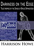img - for Darkness On The Edge: Tales Inspired by the Songs of Bruce Springsteen book / textbook / text book