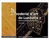 echange, troc Bruno Faure - Broderie d'art de Lunéville : Manuel de broderie Haute Couture
