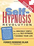 Self-Hypnosis Revolution: The Amazing...