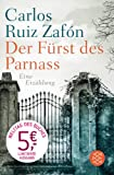 Der Fürst des Parnass: Eine Erzählung