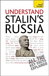 Understand Stalin's Russia A Teach Yourself Guide (Teach Yourself: History & Politics)