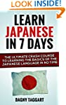 Japanese: Learn Japanese In 7 DAYS! -...