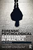 img - for Forensic Psychological Assessment in Practice: Case Studies (International Perspectives on Forensic Mental Health) by de Ruiter, Corine, Kaser-Boyd, Nancy (February 26, 2015) Paperback book / textbook / text book