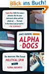 Alpha Dogs: The Americans Who Turned...