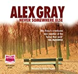 Alex Gray Never Somewhere Else