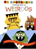 Ed Emberley's Drawing Book of Weirdos (Ed Emberley Drawing Books (Paperback))