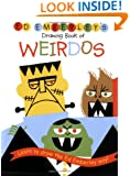 Ed Emberley's Drawing Book of Weirdos (Ed Emberley Drawing Books)