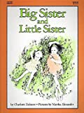 Big Sister and Little Sister (Charlotte Zolotow Book) (0060269251) by Zolotow, Charlotte
