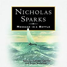 Message in a Bottle Audiobook by Nicholas Sparks Narrated by Kathleen Quinlan, Bruce Boxleitner