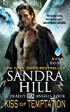 Kiss of Temptation: A Deadly Angels Book (A Deadly Angels Novella 3)
