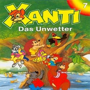 Das Unwetter (Xanti 7) Hörspiel