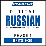 Russian Phase 1, Units 1-30: Learn to Speak and Understand Russian with Pimsleur Language Programs | Pimsleur