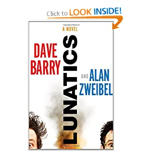 Lunatics - Dave Barry & Alan Zweibel