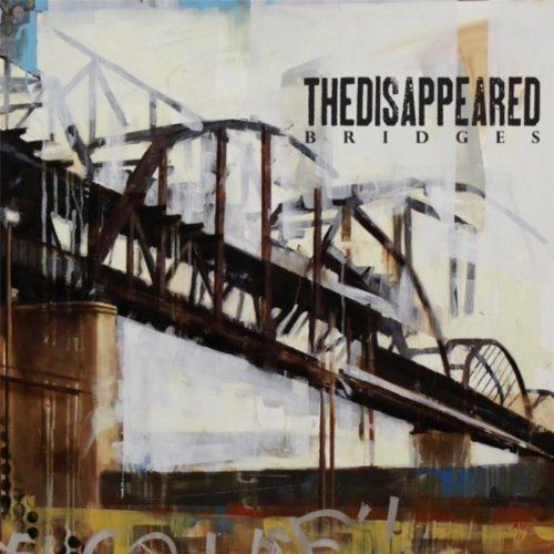The Disappeared-Bridges-CD-FLAC-2011-FATHEAD Download