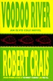 Voodoo River (An Elvis Cole Novel)
