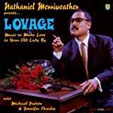 Nathaniel Merriweather Presents...Lovage: Music to Make Love to Your Old Lady By