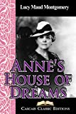 Annes House of Dreams  (Annotated): Book five in the Anne of Green Gables series