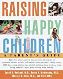 img - for Raising Happy Children: A Parent's Guide by Javad H. Kashani (1998-12-15) book / textbook / text book
