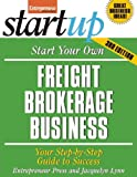 Start Your Own Freight Brokerage Business (StartUp Series)
