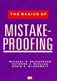 img - for The Basics of Mistake-Proofing by Michael R. Beauregard (1997-04-03) book / textbook / text book
