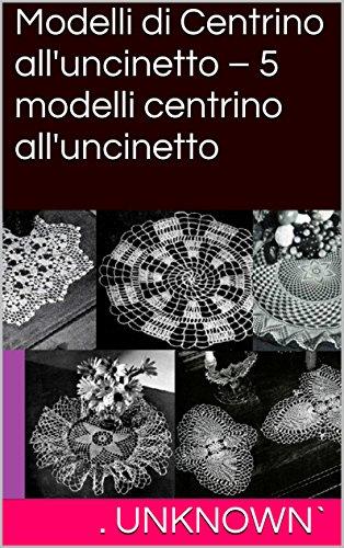 modelli-di-centrino-alluncinetto-5-modelli-centrino-alluncinetto-italian-edition