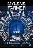 Myl�ne Farmer - Timeless 2013, le film [�dition Limit�e]